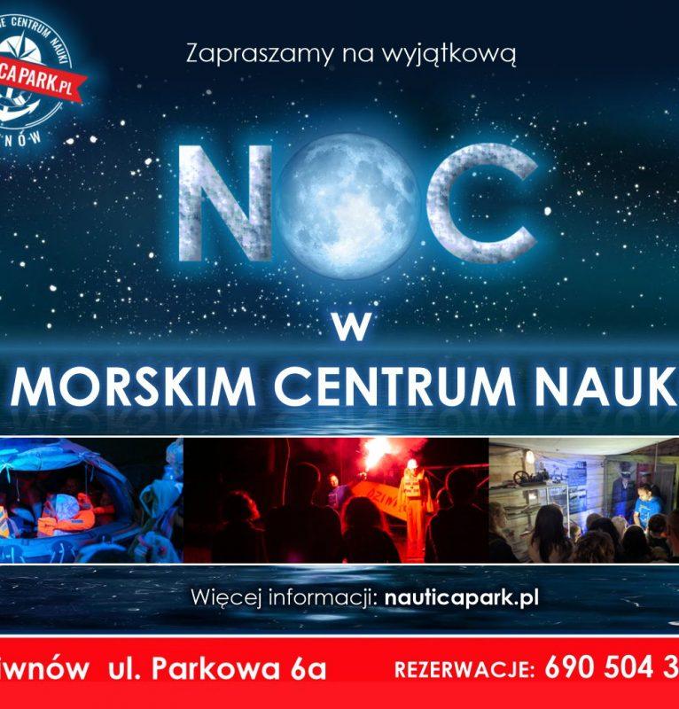 Noc w Muzeum – nocne zwiedzanie MCN